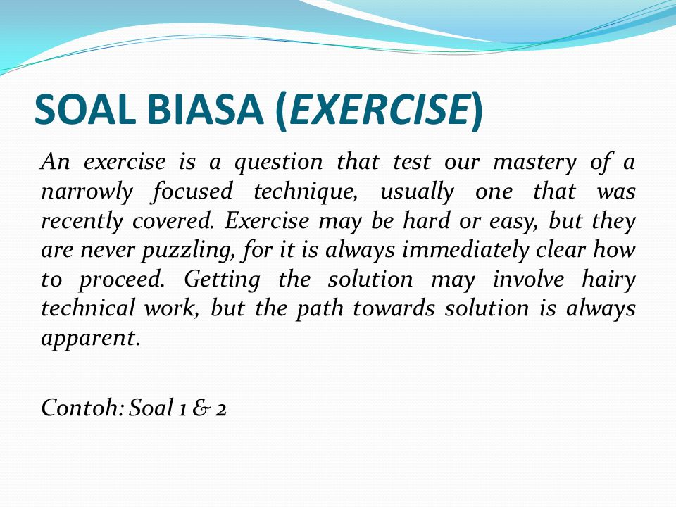 SOAL BIASA (EXERCISE)