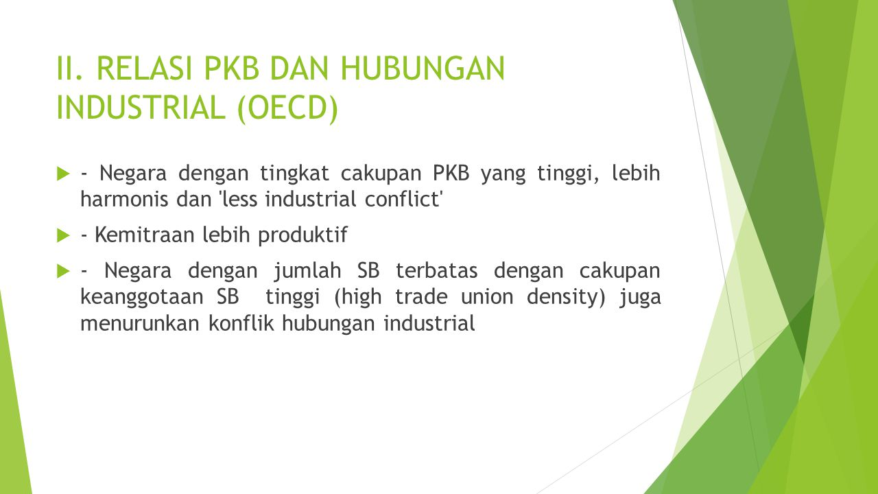 II. RELASI PKB DAN HUBUNGAN INDUSTRIAL (OECD)