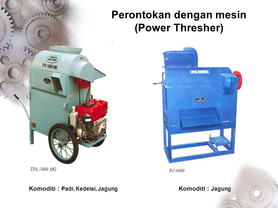 Perontokan dengan mesin (Power Thresher)