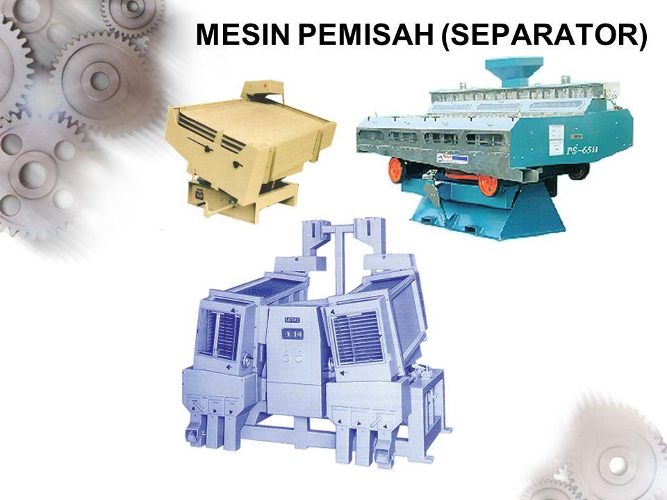 MESIN PEMISAH (SEPARATOR)