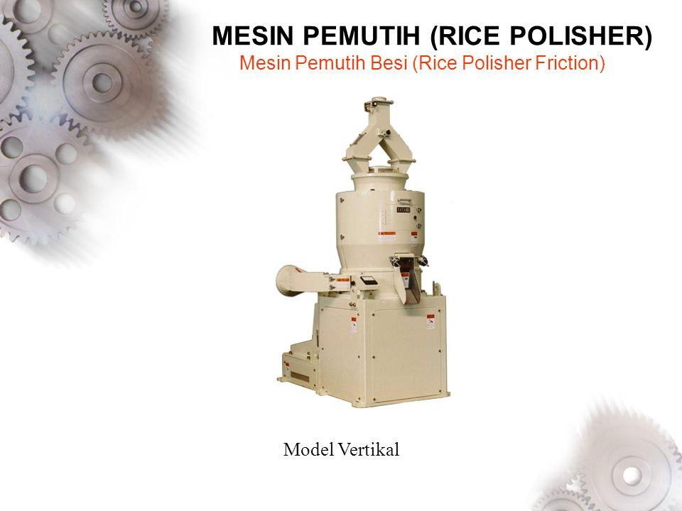 MESIN PEMUTIH (RICE POLISHER)