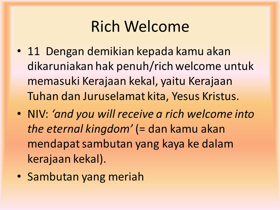 Rich Welcome