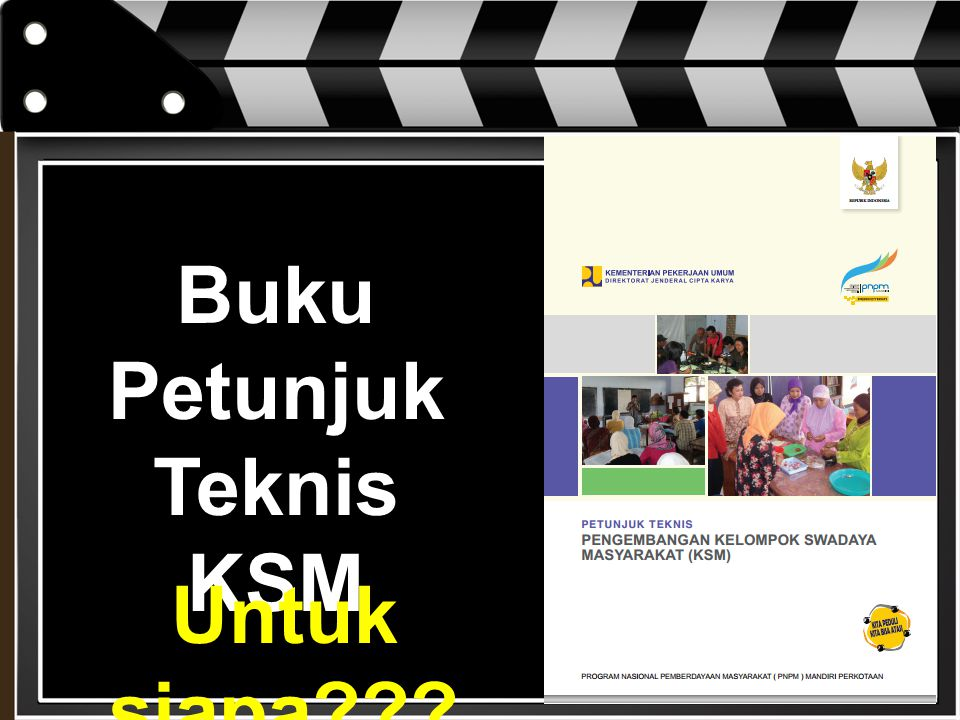 Buku Petunjuk Teknis KSM