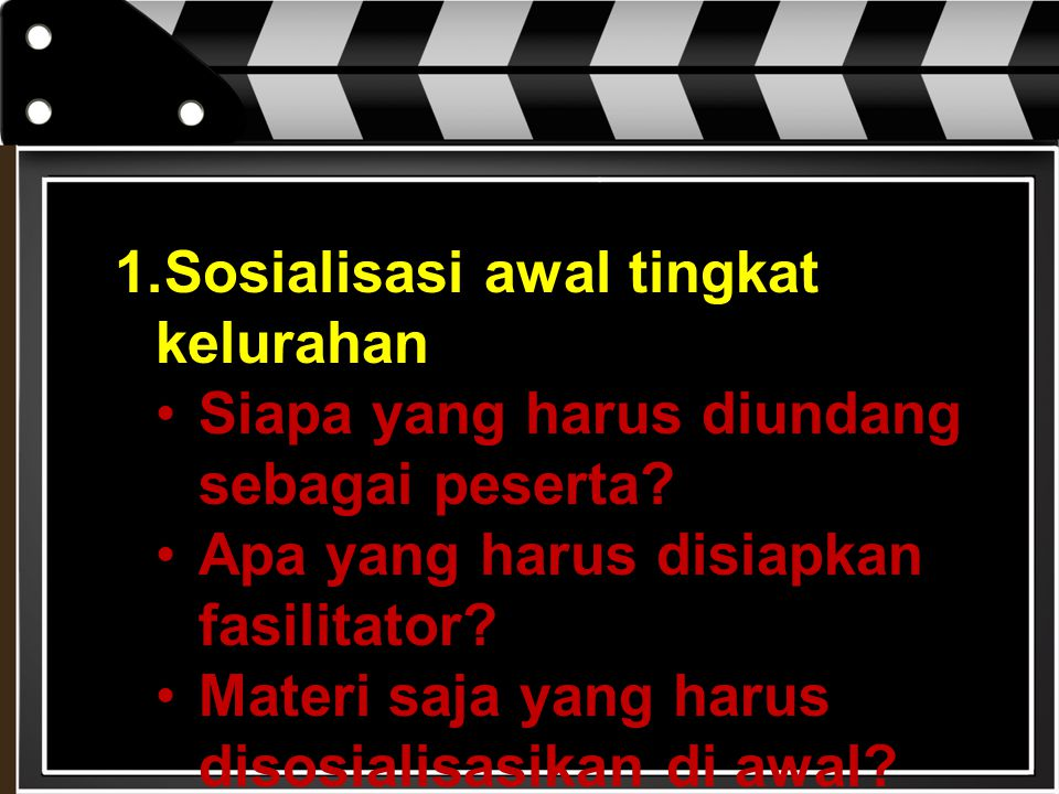 Sosialisasi awal tingkat kelurahan