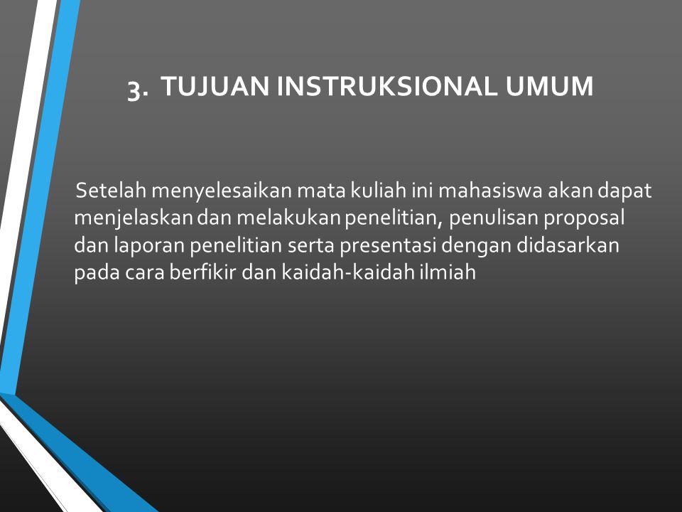 3. TUJUAN INSTRUKSIONAL UMUM