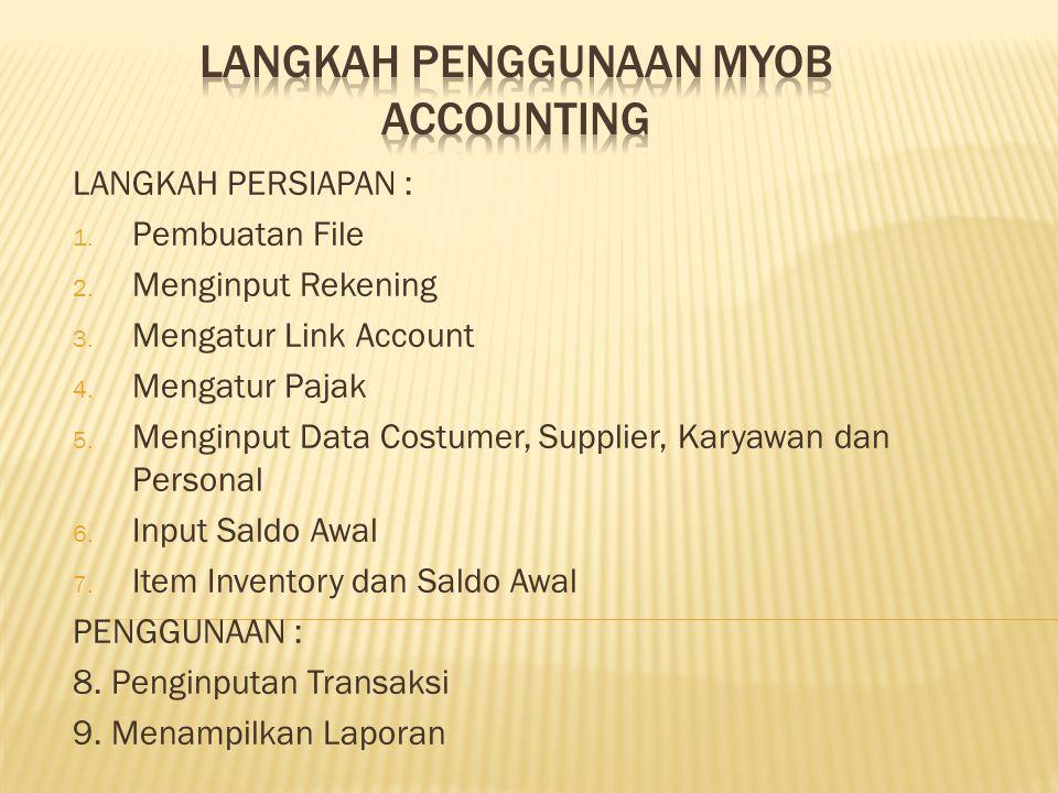 LANGKAH PENGGUNAAN MYOB ACCOUNTING