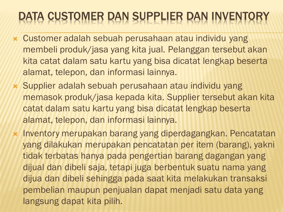 dATA CUSTOMER DAN SUPPLIER dan inventory
