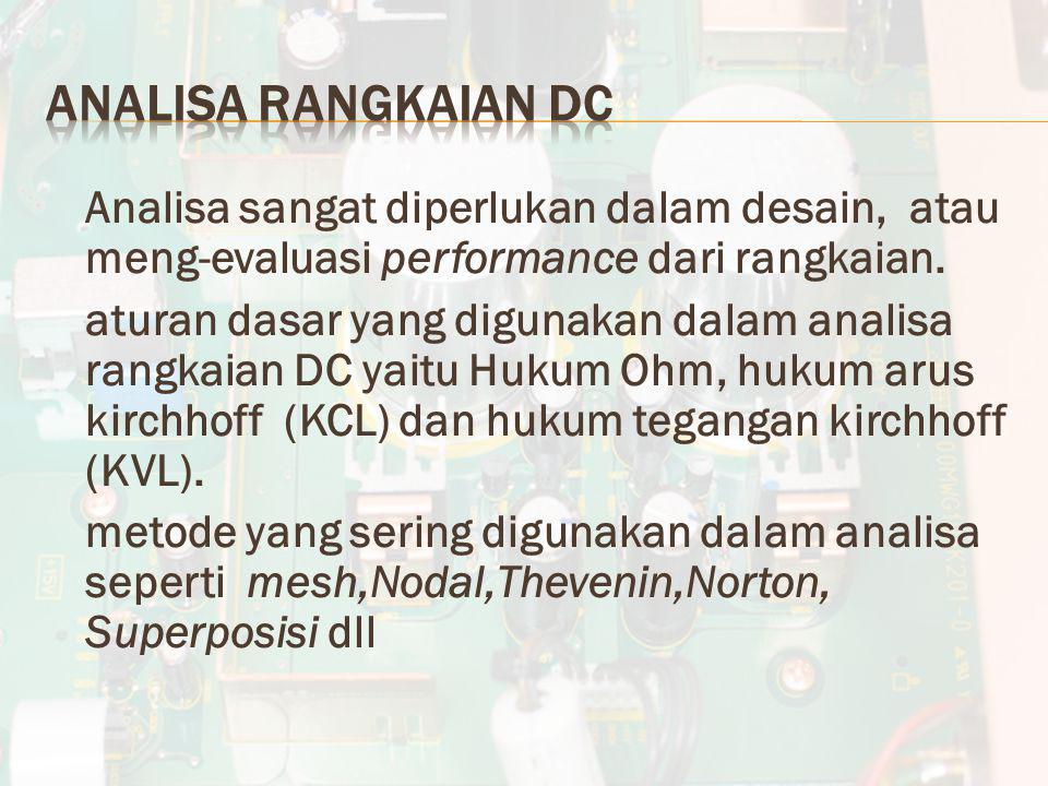 Analisa Rangkaian DC