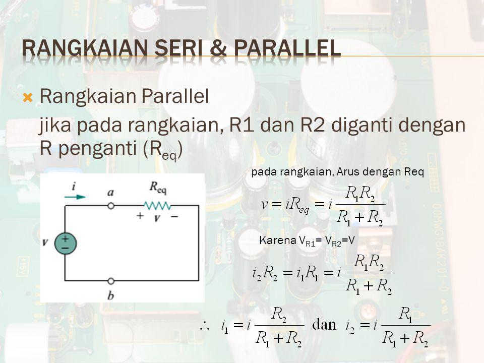 Rangkaian seri & parallel