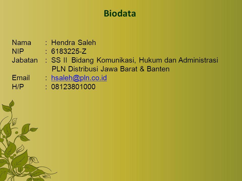 Biodata Nama : Hendra Saleh NIP : 6183225-Z