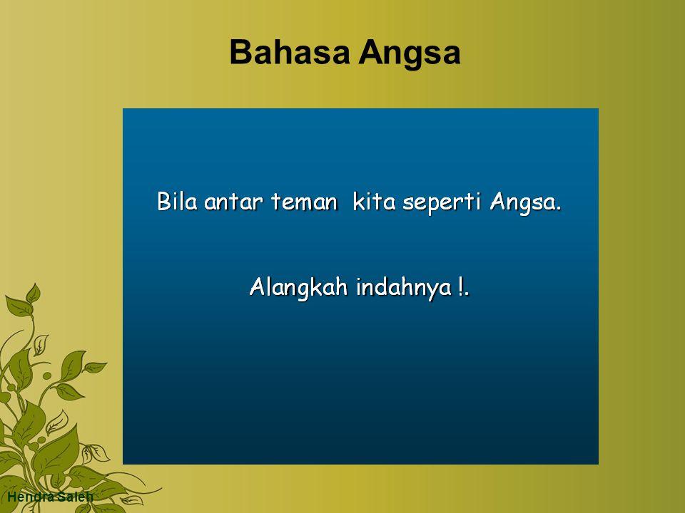 Bahasa Angsa Hendra Saleh