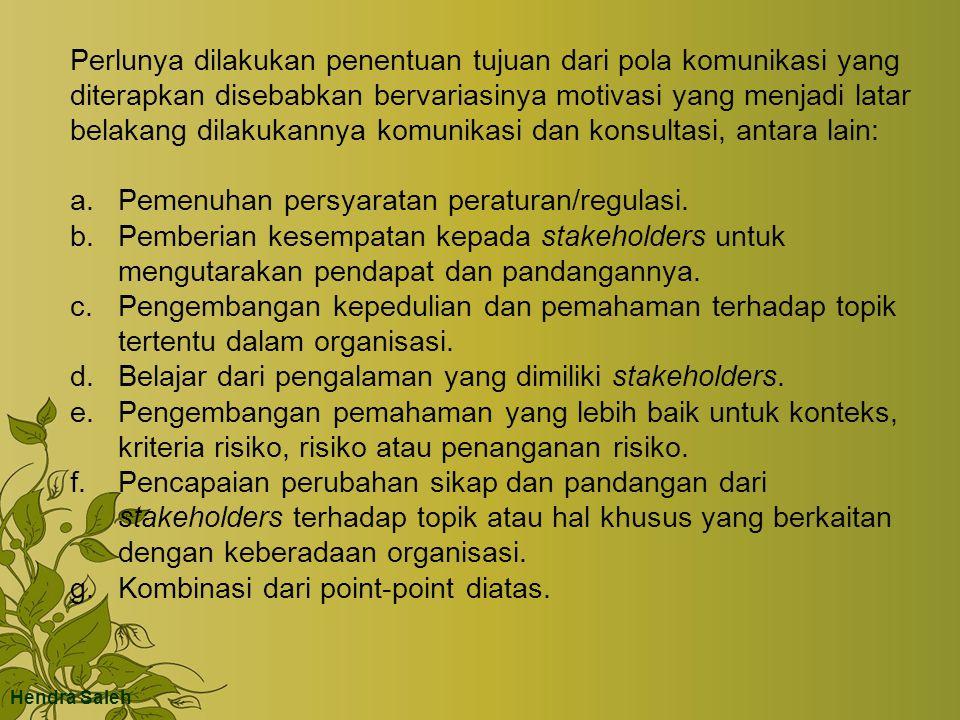 Pemenuhan persyaratan peraturan/regulasi.