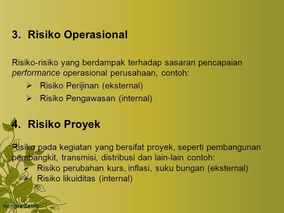 3. Risiko Operasional 4. Risiko Proyek