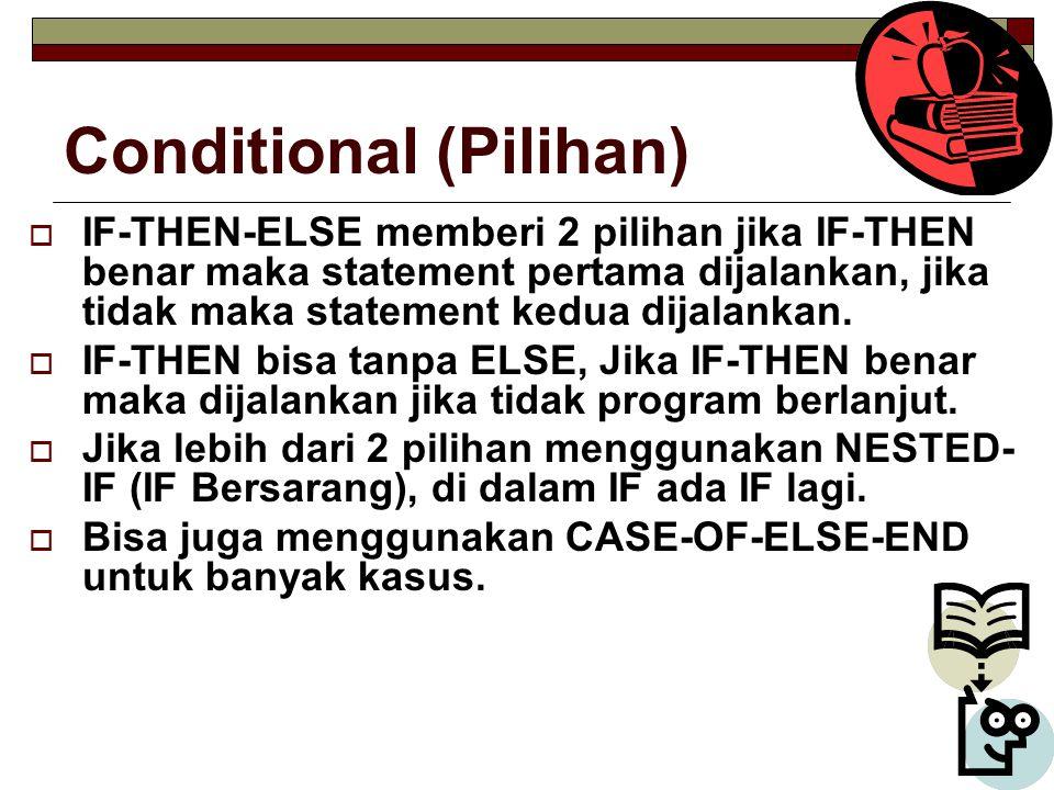Conditional (Pilihan)