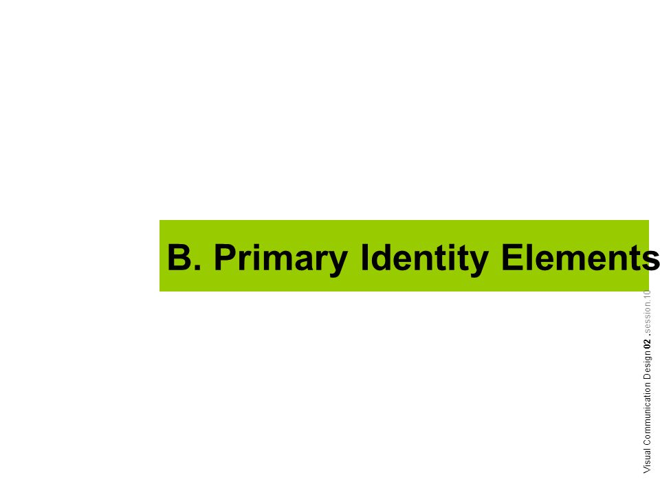 B. Primary Identity Elements