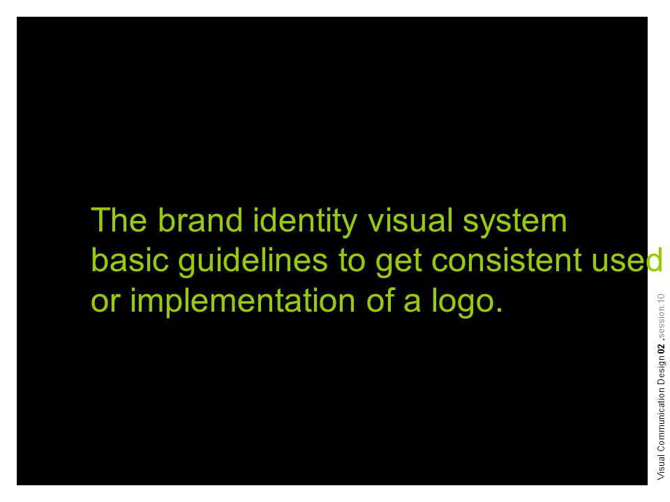The brand identity visual system