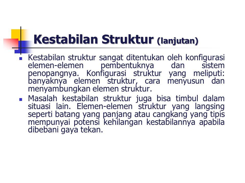 Kestabilan Struktur (lanjutan)