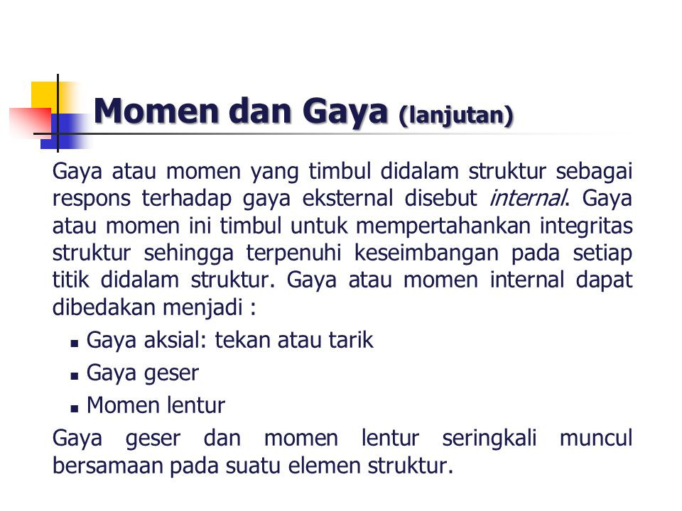 Momen dan Gaya (lanjutan)