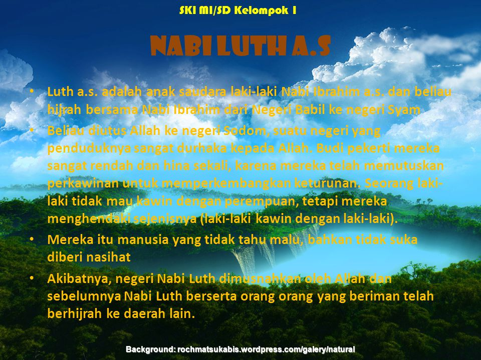 Background: rochmatsukabis.wordpress.com/galery/natural