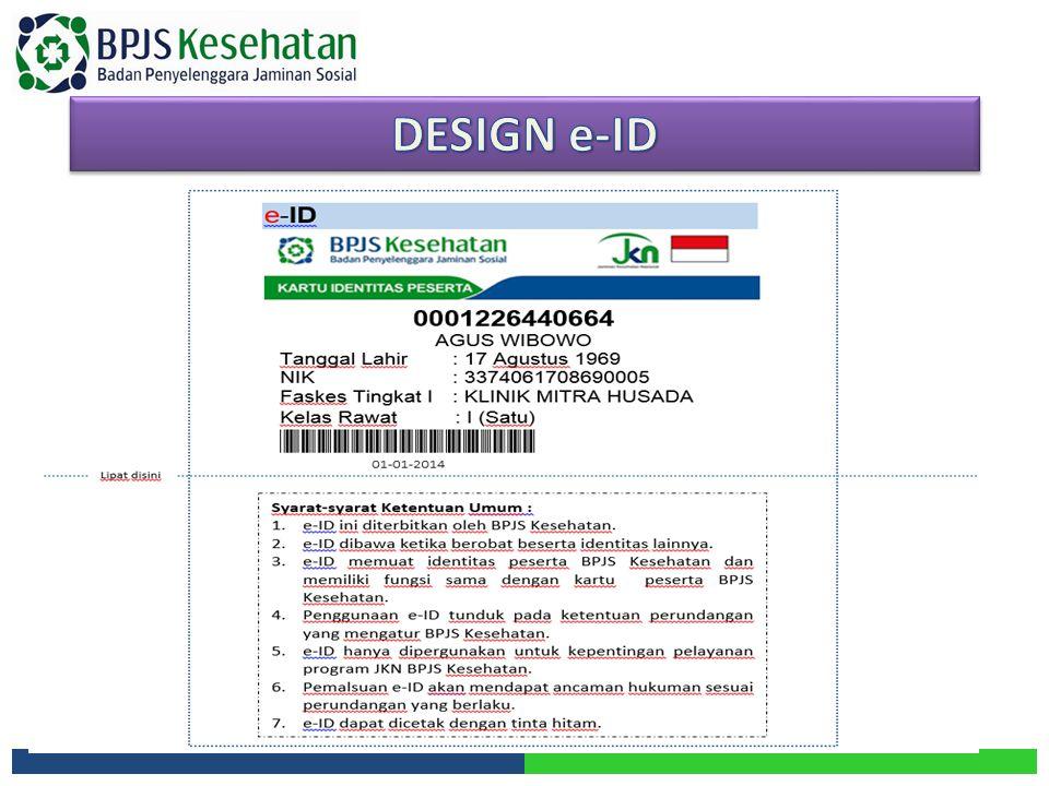DESIGN e-ID Perpres No. 12 Tahun 2013 ttg Jaminan Kesehatan