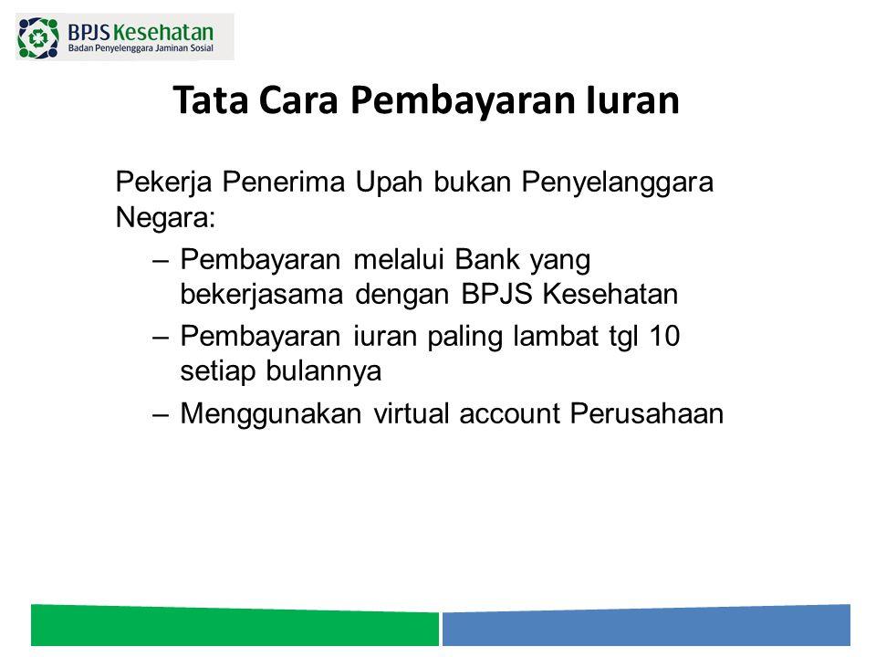 Tata Cara Pembayaran Iuran