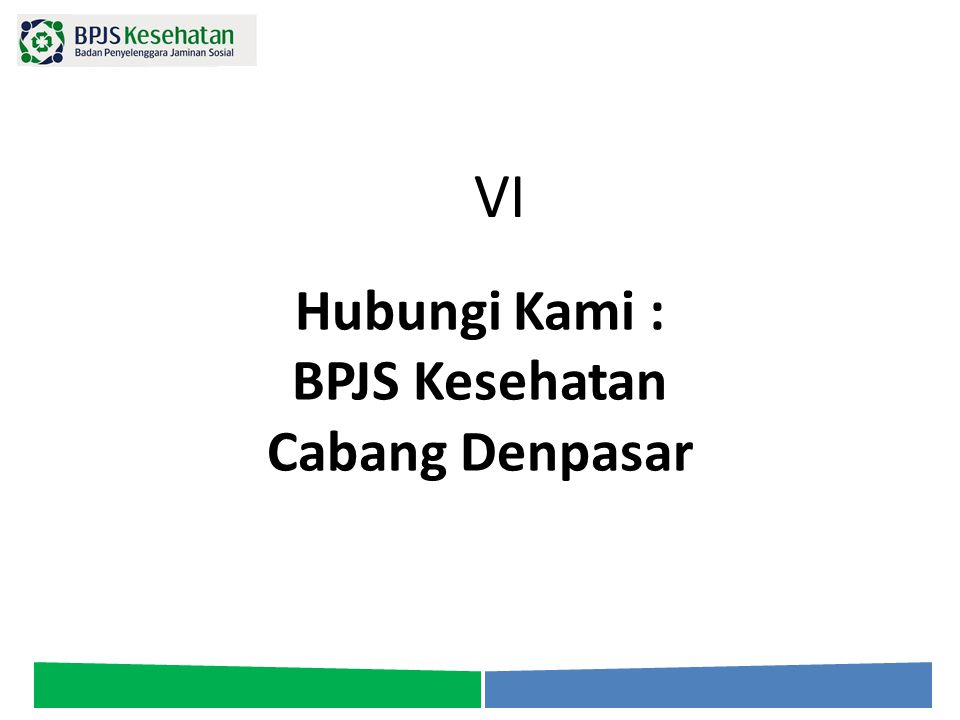 Hubungi Kami : BPJS Kesehatan Cabang Denpasar