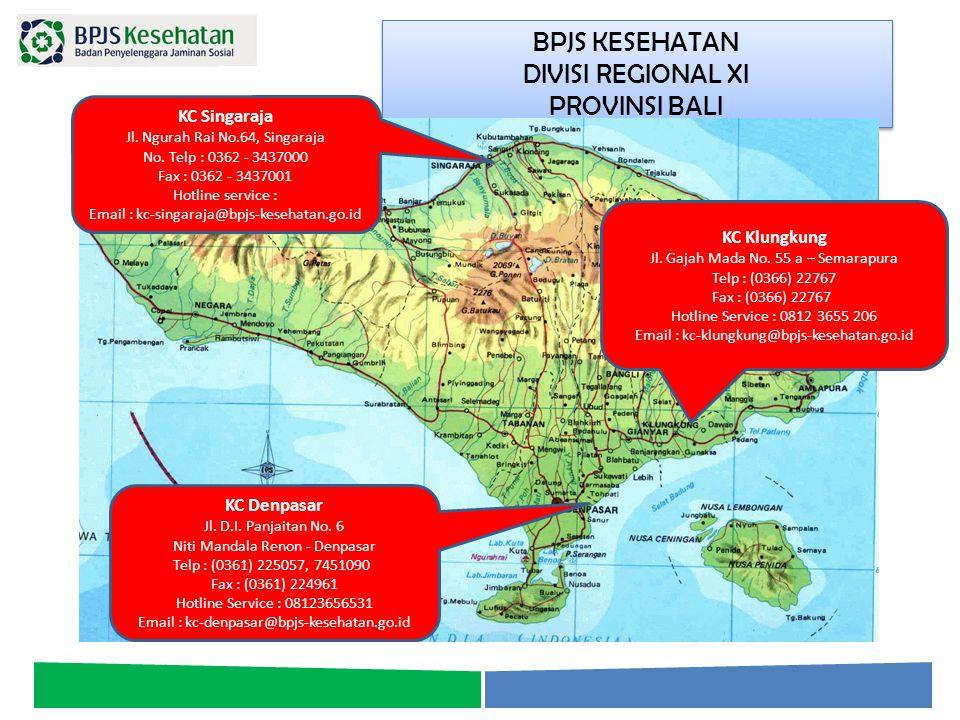 BPJS KESEHATAN DIVISI REGIONAL XI PROVINSI BALI KC Singaraja