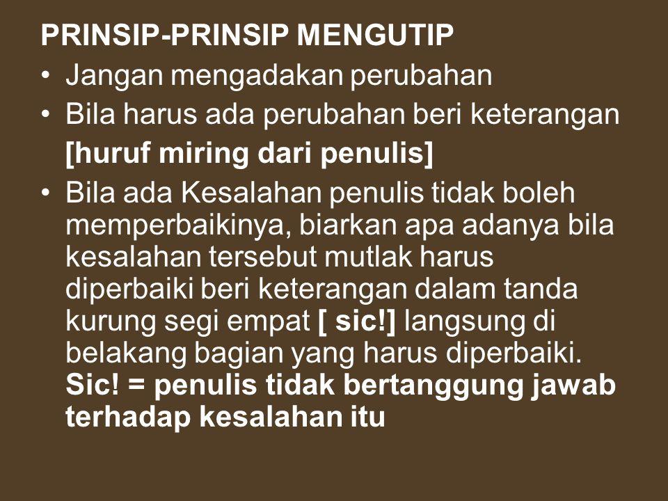 PRINSIP-PRINSIP MENGUTIP