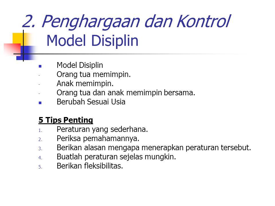 2. Penghargaan dan Kontrol