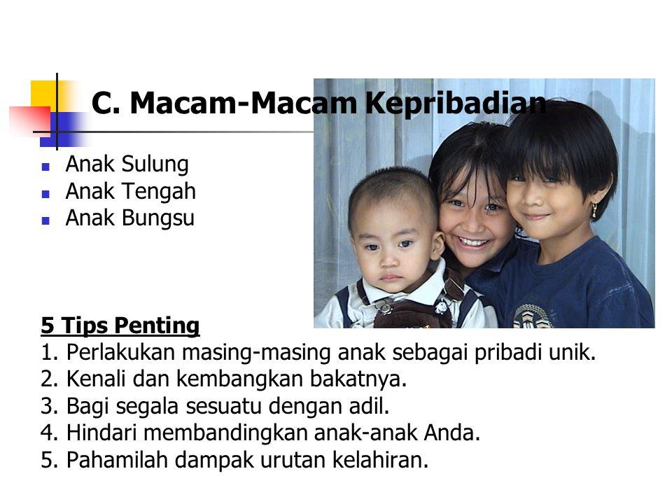 C. Macam-Macam Kepribadian