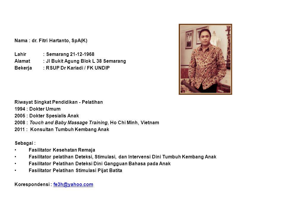 Nama : dr. Fitri Hartanto, SpA(K)