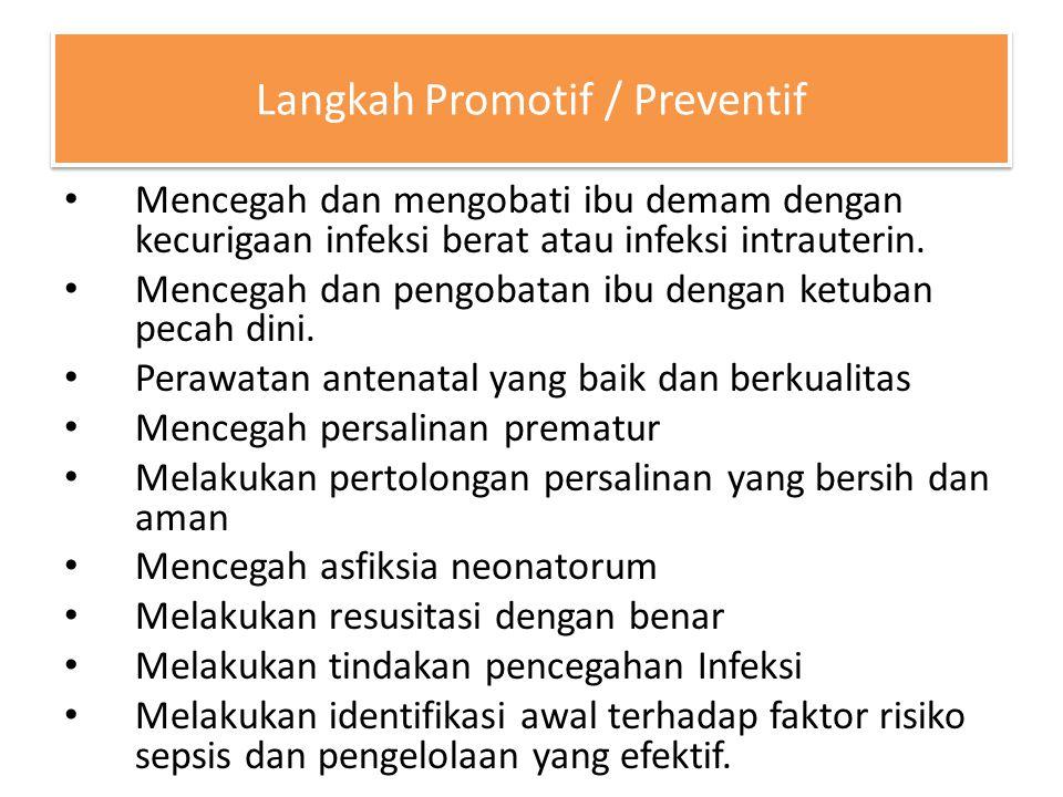 Langkah Promotif / Preventif