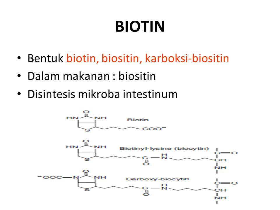 BIOTIN Bentuk biotin, biositin, karboksi-biositin