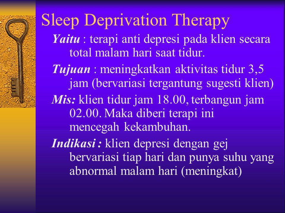 Sleep Deprivation Therapy