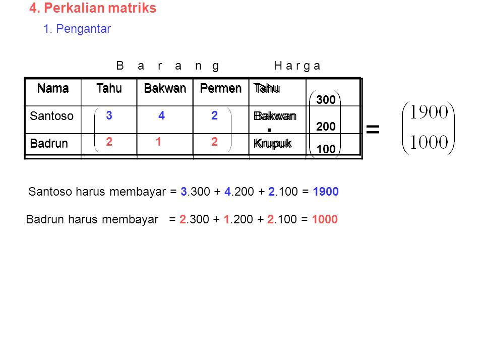 4. Perkalian matriks 1. Pengantar