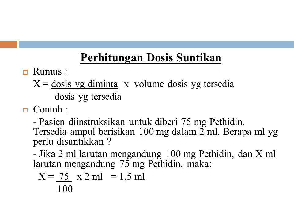 Perhitungan Dosis Suntikan