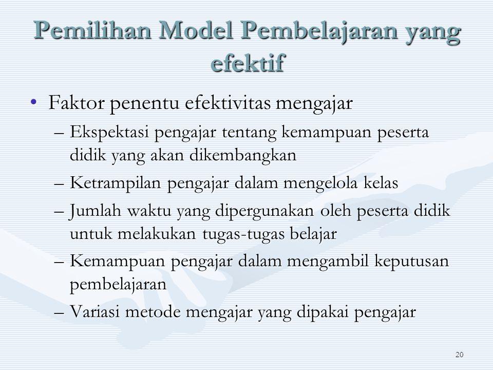 Pemilihan Model Pembelajaran yang efektif