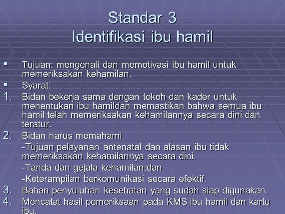 Standar 3 Identifikasi ibu hamil