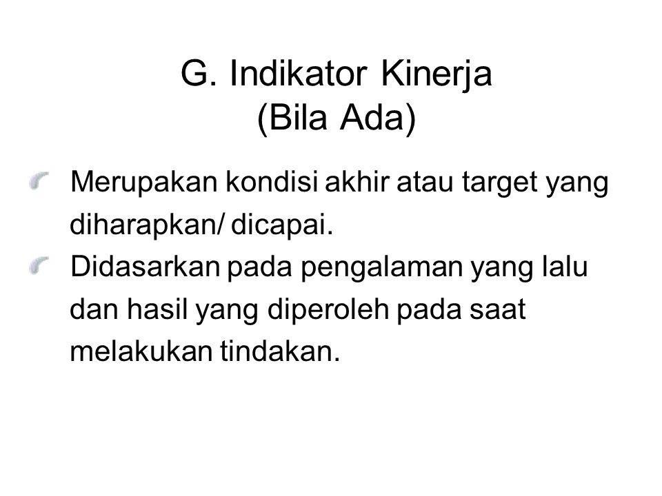 G. Indikator Kinerja (Bila Ada)