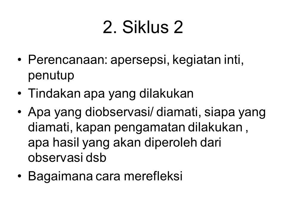 2. Siklus 2 Perencanaan: apersepsi, kegiatan inti, penutup