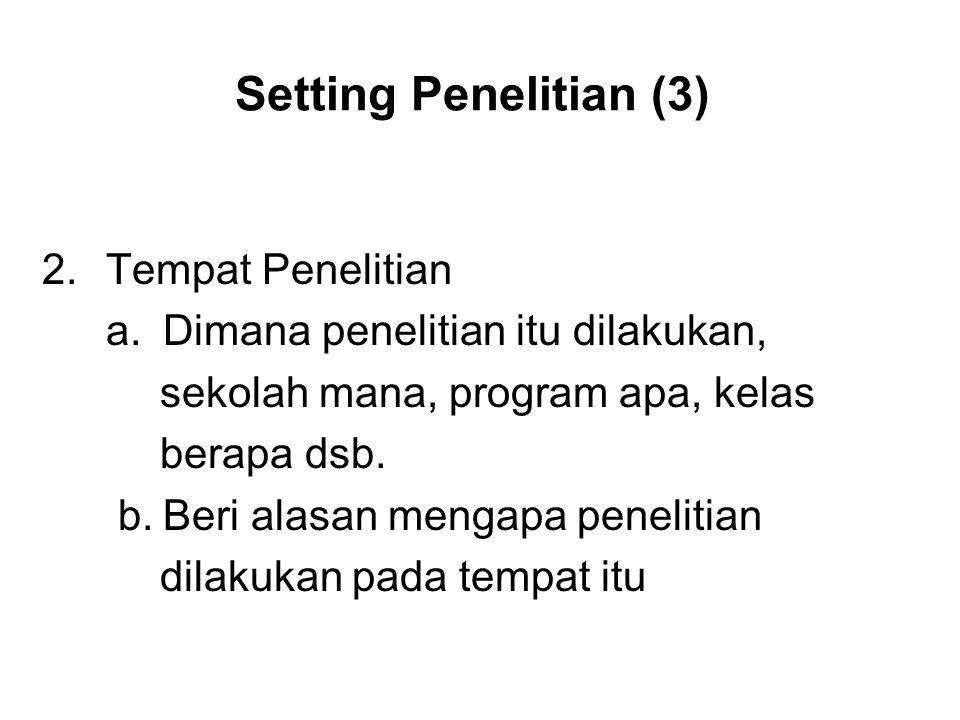 Setting Penelitian (3) Tempat Penelitian