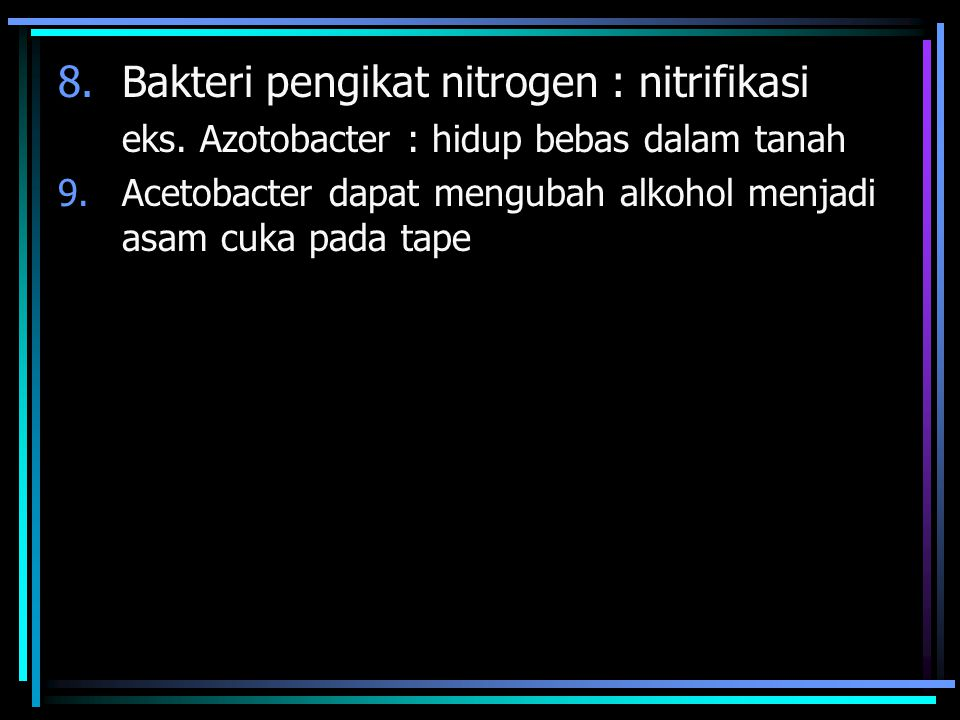 Bakteri pengikat nitrogen : nitrifikasi