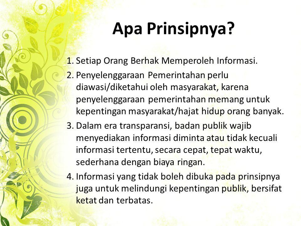 Apa Prinsipnya Setiap Orang Berhak Memperoleh Informasi.