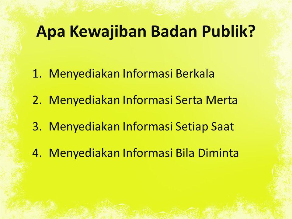 Apa Kewajiban Badan Publik