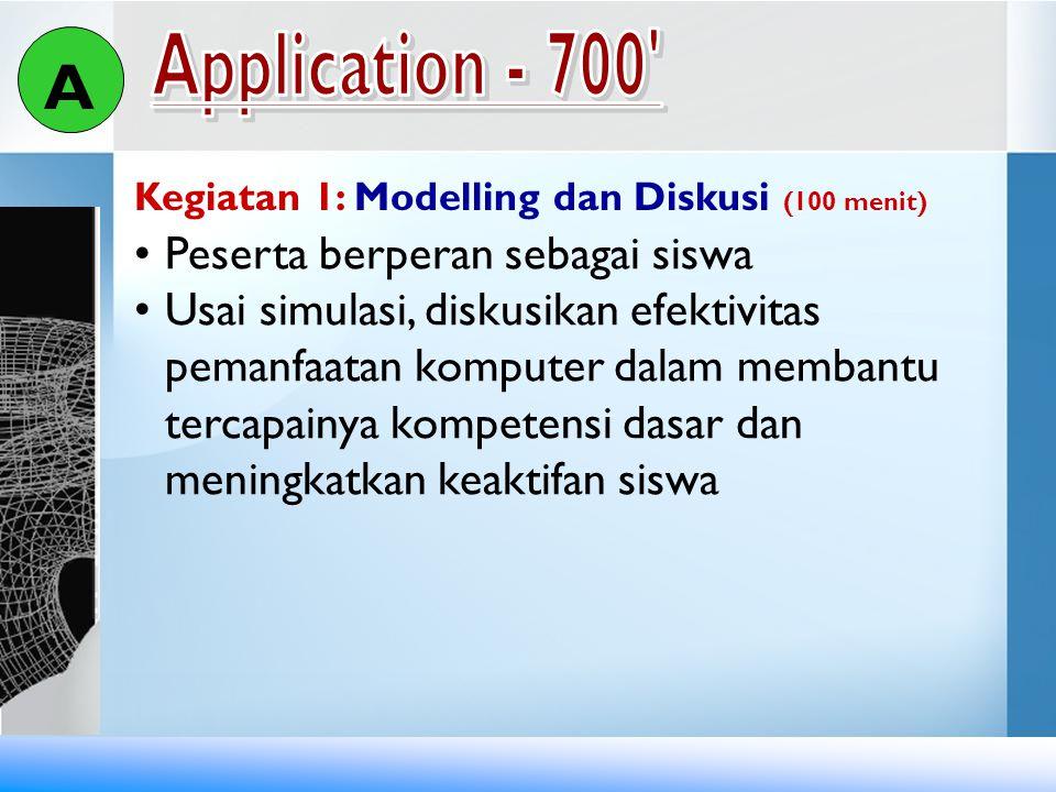 A Application - 700 Peserta berperan sebagai siswa