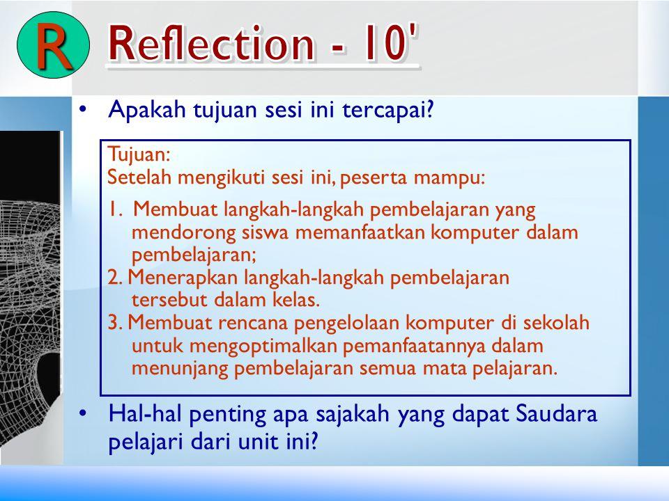 R Reflection - 10 Apakah tujuan sesi ini tercapai