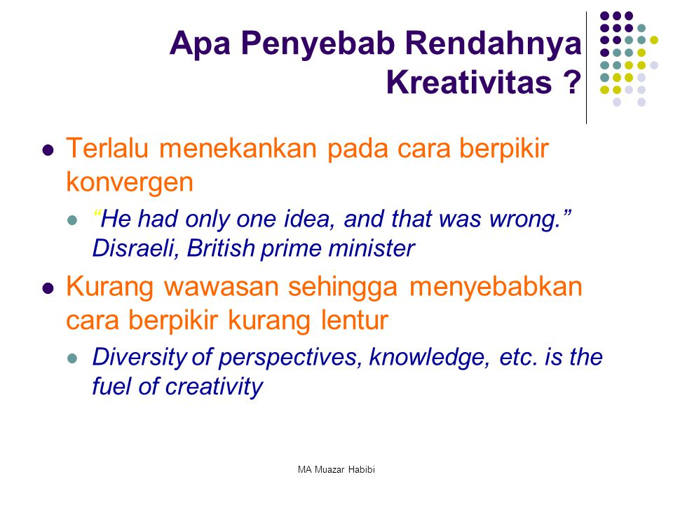 Apa Penyebab Rendahnya Kreativitas