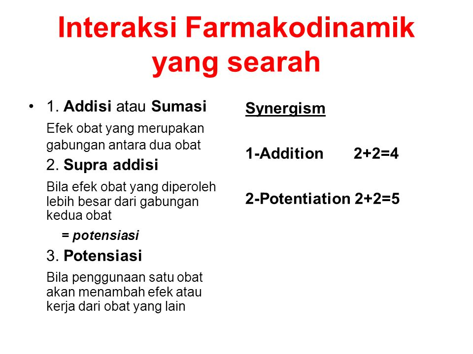 Interaksi Farmakodinamik yang searah