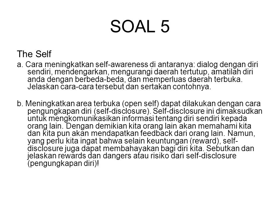 SOAL 5 The Self.