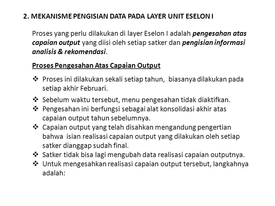 2. MEKANISME PENGISIAN DATA PADA LAYER UNIT ESELON I